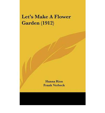 Let's Make a Flower Garden (1912)