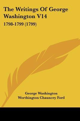 writings of george washington Excerpt from the writings of george washington, vol 9: being his correspondence, addresses, messages, and other papers, official and private, selected and published from the original manuscripts with a life of the author, notes, and illustrations.