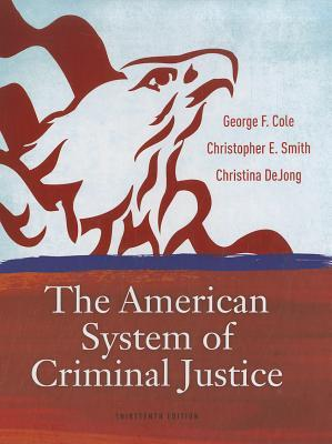 the american system of criminal justice Start studying american system of criminal justice chapter 4 learn vocabulary, terms, and more with flashcards, games, and other study tools.