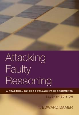 an analysis of an argument on attacking faulty reasoning by t edward damer Attacking faulty reasoning by t edward damer,  attacking faulty reasoning: a practical guide to fallacy-free arguments, seventh edition, can help you brush up on .