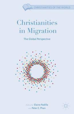 Christianities in Migration 2016 : The Global Perspective