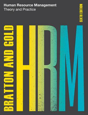 Human Resource Management : Theory and Practice