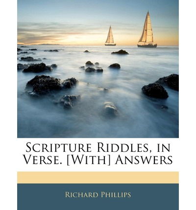 Scripture Riddles, in Verse. [With] Answers