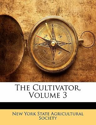 The Cultivator, Volume 3