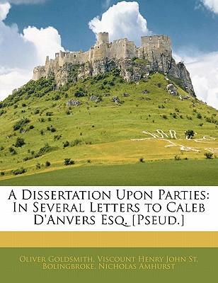 Dissertation Upon Parties : In Several Letters to Caleb D'Anvers ...