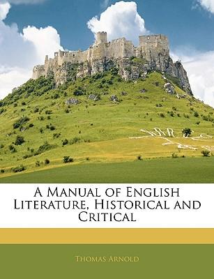 A Manual of English Literature, Historical and Critical