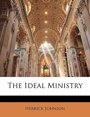 The Ideal Ministry