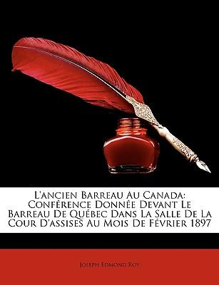 L'Ancien Barreau Au Canada