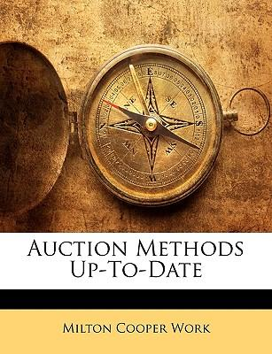 Auction Methods Up-To-Date
