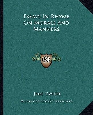 "essays in rhyme on morals and manners —w h auden, the dyer's hand and other essays (305)  heather cass white's  ""morals, manners, and 'marriage': marianne moore's art of  as moore later  wrote in her most famous poem, the malleability of poetry provides ""a place for  the."