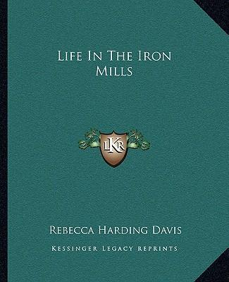 """hugh wolfe in life in the iron mills Hugh wolfe in """"life in the iron mills"""" inspires the most tragic pathos in anybody who can faintly relate to him he appears to exhibit magnificent talent in the art of sculpture, but has neither time nor money to pursue this aspiration."""