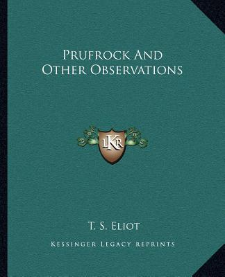"""t.s eliot prufrock essay In ts eliot's poem """"the love song of j alfred prufrock"""", prufrock who is the narrator speaks with an unconfident tone towards finding love throughout t."""