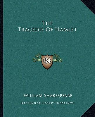 the moral order in the tragedy of hamlet by william shakespeare
