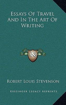 robert louis stevenson essays in the art of writing