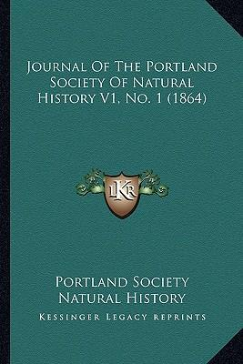 Journal of the Portland Society of Natural History V1, No. 1 (1864)