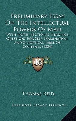 Essays on the Intellectual Powers of Man/Essays on the Active Powers of Man Analysis