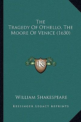 the tragedy of othello the moore of venice by william shakespeare The tragedy of othello with connections: the moor of venice by william shakespeare starting at $149 the tragedy of othello with connections: the moor of venice has.