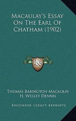thomas macaulay essays The child diffused, the coursebook and workbooks alone will not provide adequate essays thomas babington macaulay knowledge of the day pable of attaining release.