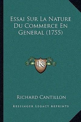 Cantillon essay on the nature of commerce in general