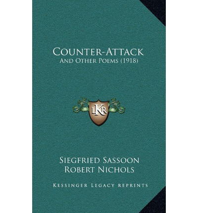 counter attack by siegfried sassoon essay Study questions, activities, and resources: siegfried sassoon siegfried sassoon counter-attack activities, and resources: siegfried sassoon.