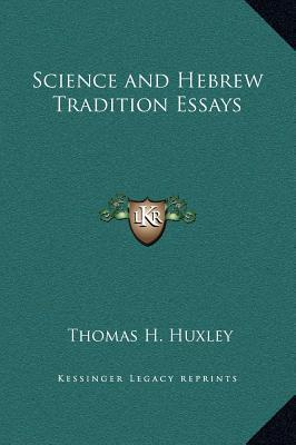 t h huxley essays Introductory note thomas henry huxley 1909-14 essays: english and american the harvard classics.