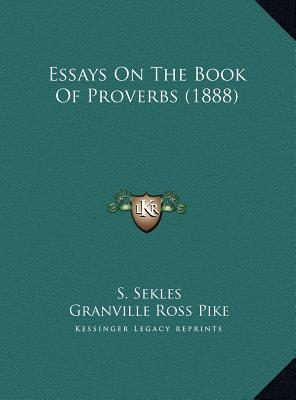 essay on the book of proverbs Find and download essays and research papers on proverbs.