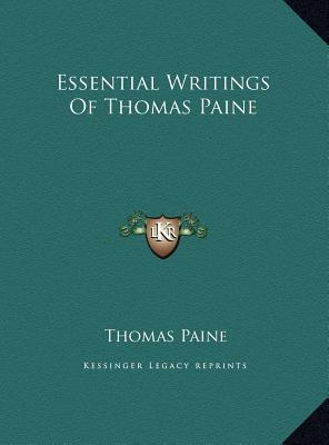 thomas paine writings The hardcover of the thomas paine: collected writings: common sense / the american crisis / rights of man / the age of reason / pamphlets, articles,.