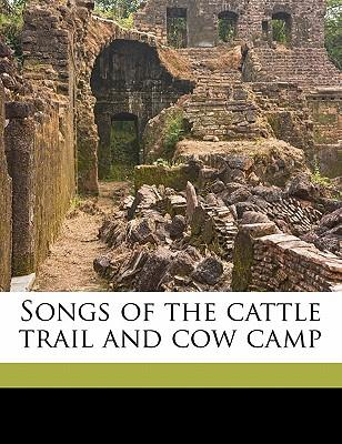 Descargar libros en línea kindle Songs of the Cattle Trail and Cow Camp in Spanish PDF RTF by John Avery Lomax