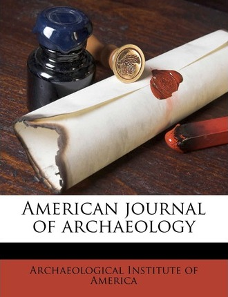American Journal of Archaeolog, Volume 10