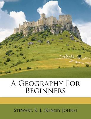 A Geography for Beginners