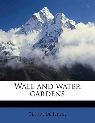 Wall and Water Gardens