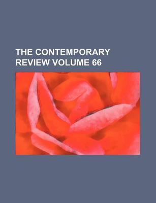 The Contemporary Review Volume 66