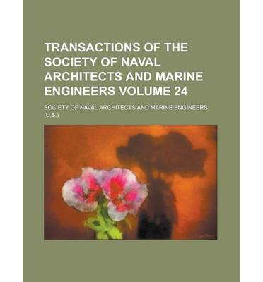 Transactions of the Society of Naval Architects and Marine Engineers Volume 24