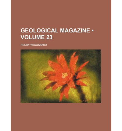 Geological Magazine (Volume 23 )