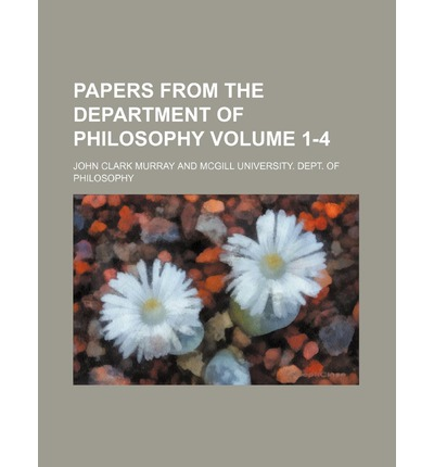 Papers from the Department of Philosophy Volume 1-4