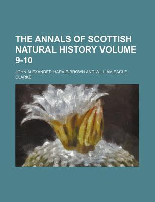 The Annals of Scottish Natural History Volume 9-10