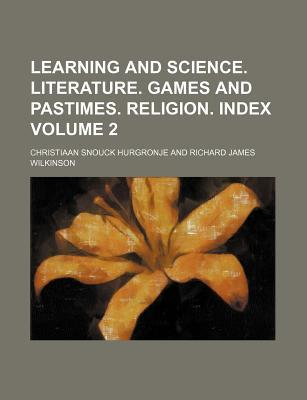 Learning and Science. Literature. Games and Pastimes. Religion. Index Volume 2