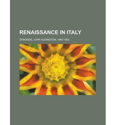 Renaissance in Italy Volume 5
