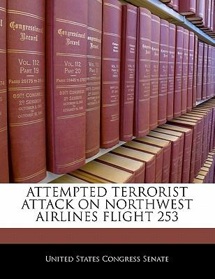 Attempted Terrorist Attack on Northwest Airlines Flight 253