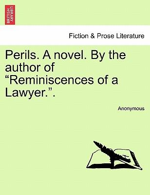 Perils. a Novel. by the Author of