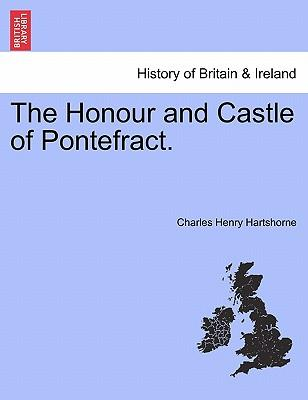 Forum di download di Kindle kindle gratuito The Honour and Castle of Pontefract. by Charles Henry Hartshorne in italiano iBook