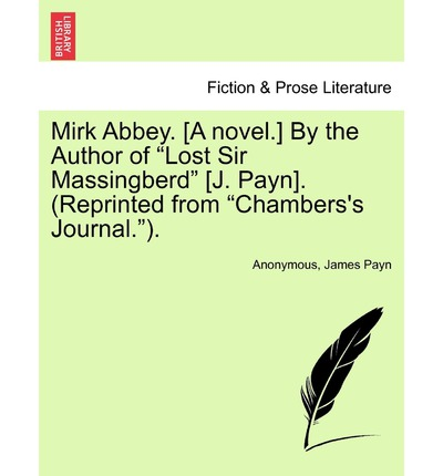 Mirk Abbey. [A Novel.] by the Author of