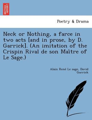 Neck or nothing a farce in two acts and in prose by d for Farce in english