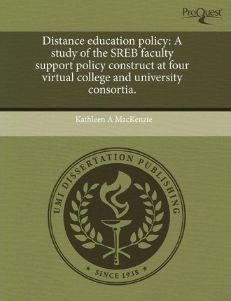 Distance Education Policy: A Study of the Sreb Faculty Support Policy Construct at Four Virtual College and University Consortia