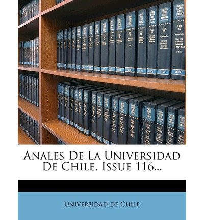 Anales de La Universidad de Chile, Issue 116...