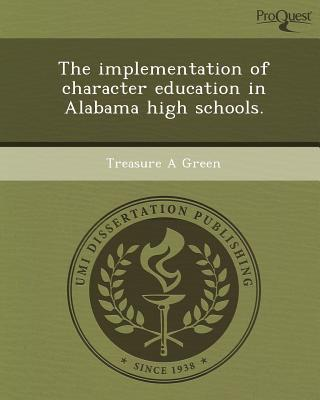 The Implementation of Character Education in Alabama High Schools