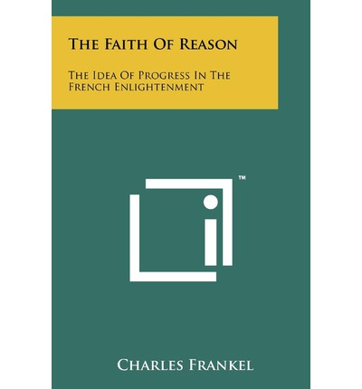 The Faith of Reason
