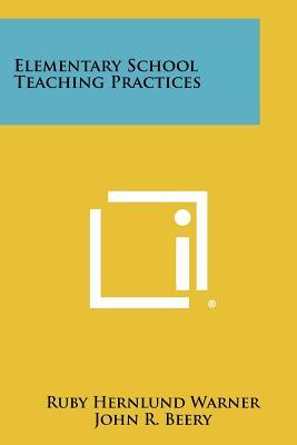 Elementary School Teaching Practices