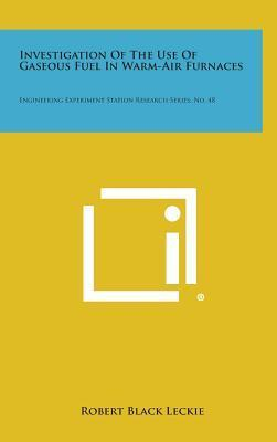 Investigation of the Use of Gaseous Fuel in Warm-Air Furnaces