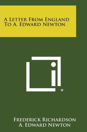 A Letter from England to A. Edward Newton